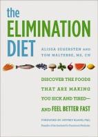 The Elimination Diet by Alissa Segersten and Tom Malterre